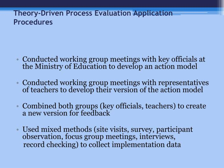 Theory-Driven Process Evaluation