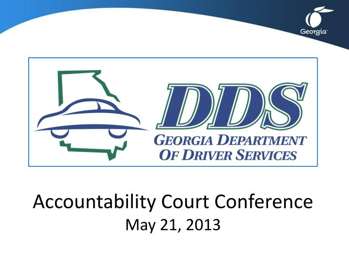 accountability court conference may 21 2013 n.