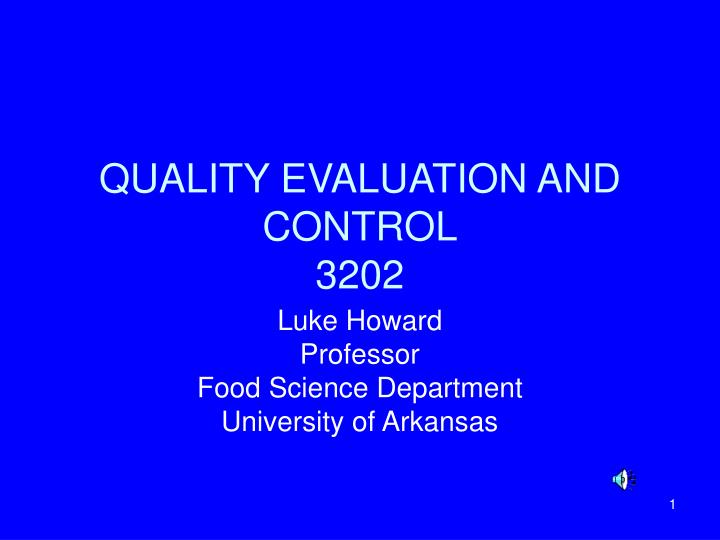 quality evaluation and control 3202 n.