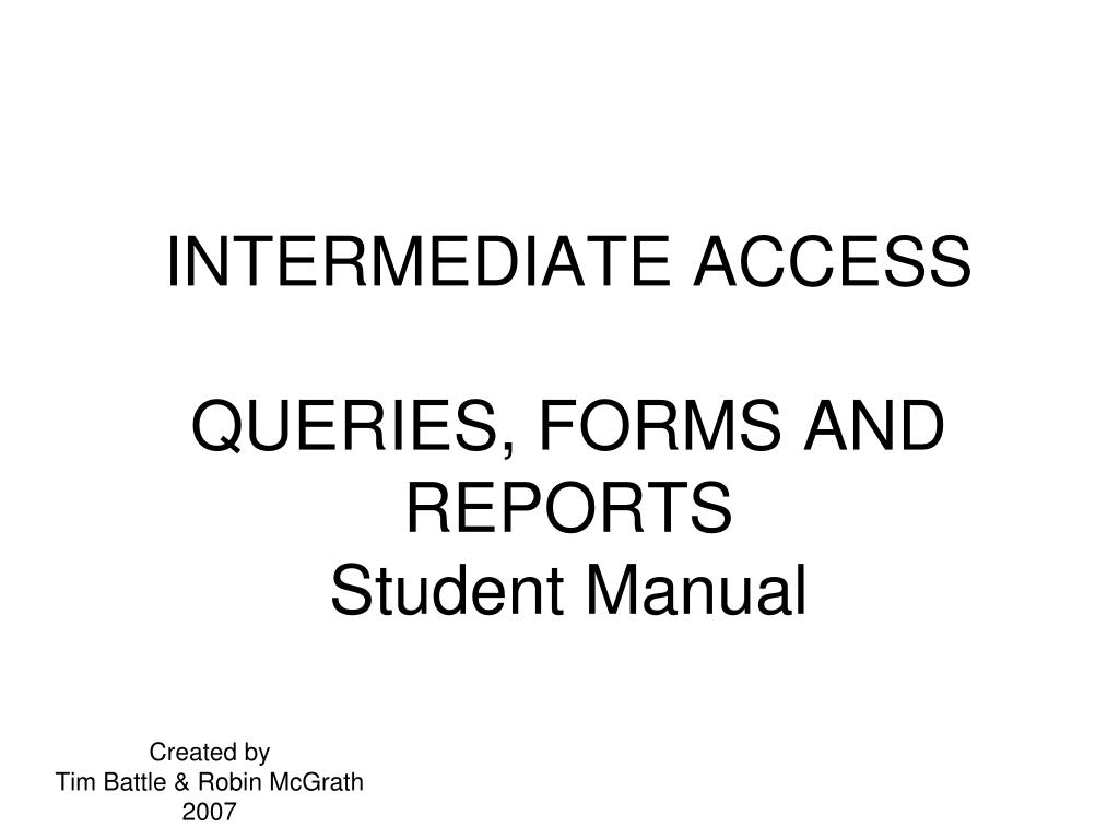 intermediate access queries forms and reports student manual n.