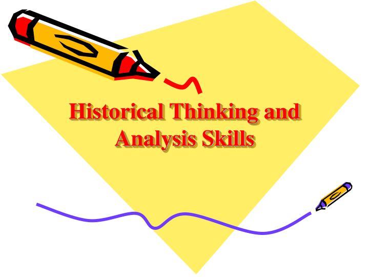 Historical Thinking and Analysis Skills