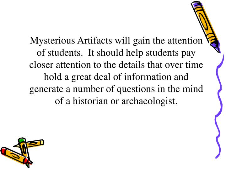 Mysterious Artifacts