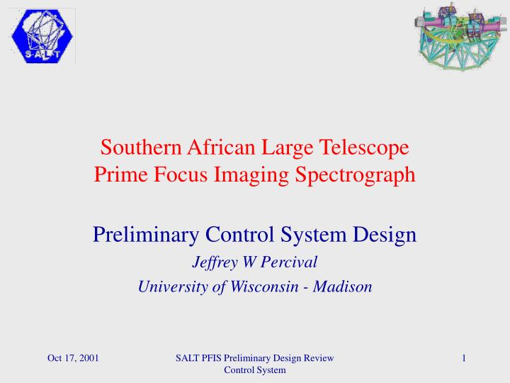 southern african large telescope prime focus imaging spectrograph n.