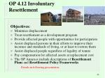 op 4 12 involuntary resettlement
