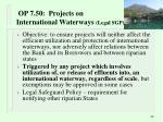 op 7 50 projects on international waterways legal sgp