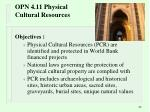 opn 4 11 physical cultural resources