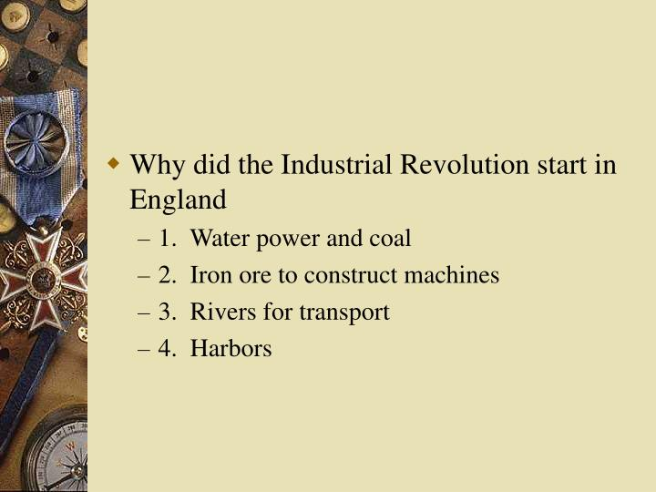 why did the industrial revolution occur This paper throws light on the question: why did the industrial revolution happen in the west and not in china the key to an understanding of the development of china's civilization lies in the way china historically has been characterized by a peculiar 'freeze' of the cultural-political axis.