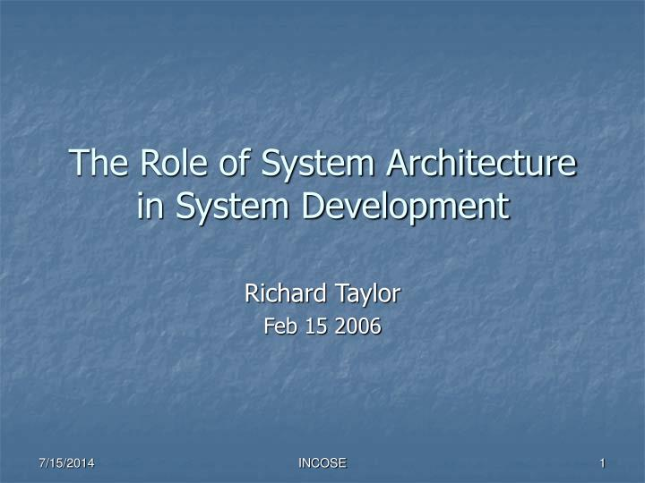 the role of system architecture in system development n.