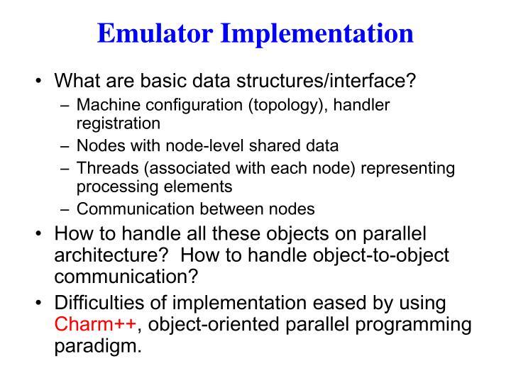 Emulator Implementation