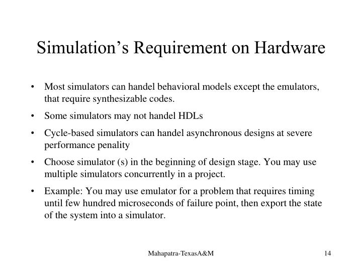 Simulation's Requirement on Hardware