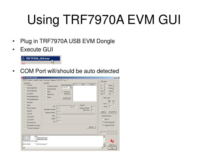 Using trf7970a evm gui