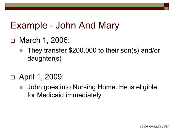 Example – John And Mary
