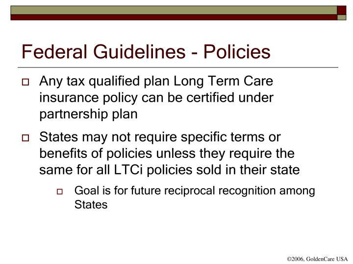 Federal Guidelines - Policies