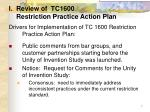 i review of tc1600 restriction practice action plan
