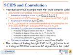 scips and convolution