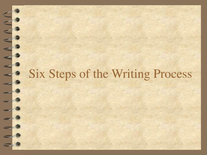 six steps of the writing process n.
