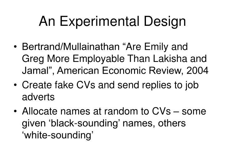 An Experimental Design