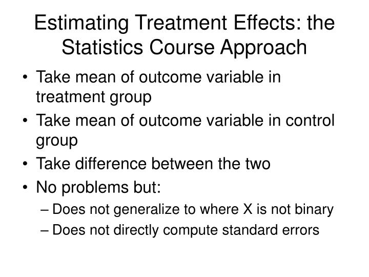 Estimating Treatment Effects: the Statistics Course Approach