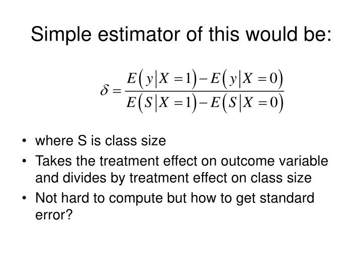 Simple estimator of this would be: