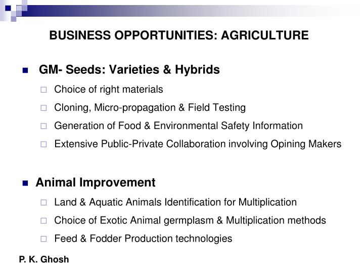 BUSINESS OPPORTUNITIES: AGRICULTURE