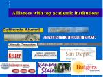 alliances with top academic institutions