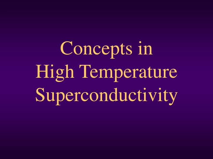 concepts in high temperature superconductivity n.