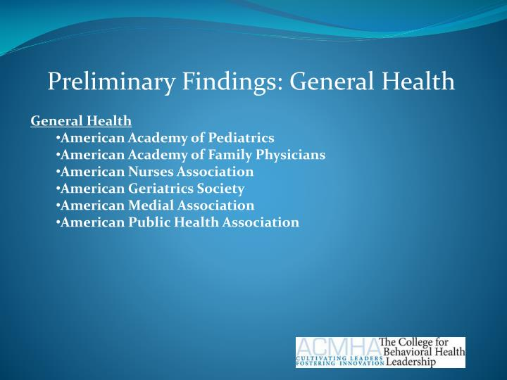 Preliminary Findings: General Health
