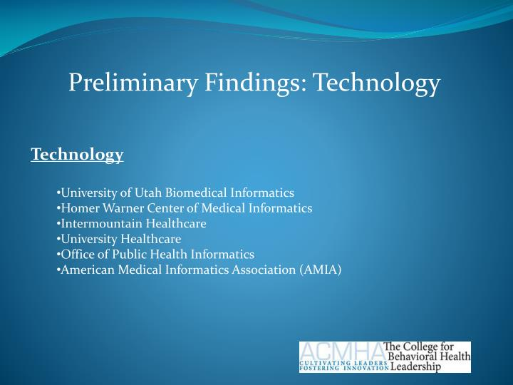 Preliminary Findings: Technology