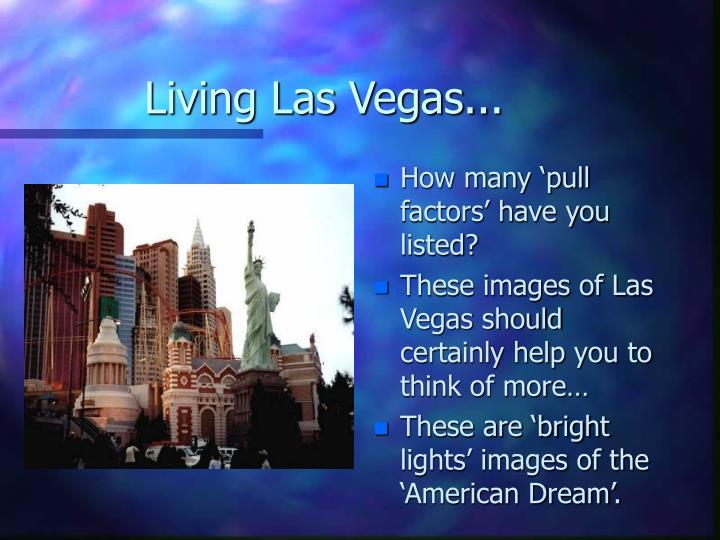 Living Las Vegas...
