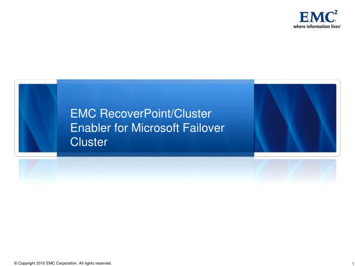 Emc recoverpoint cluster enabler for microsoft failover cluster