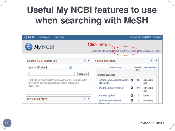 Useful My NCBI features to use when searching with MeSH
