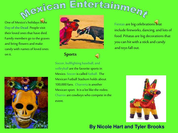 Mexican Entertainment