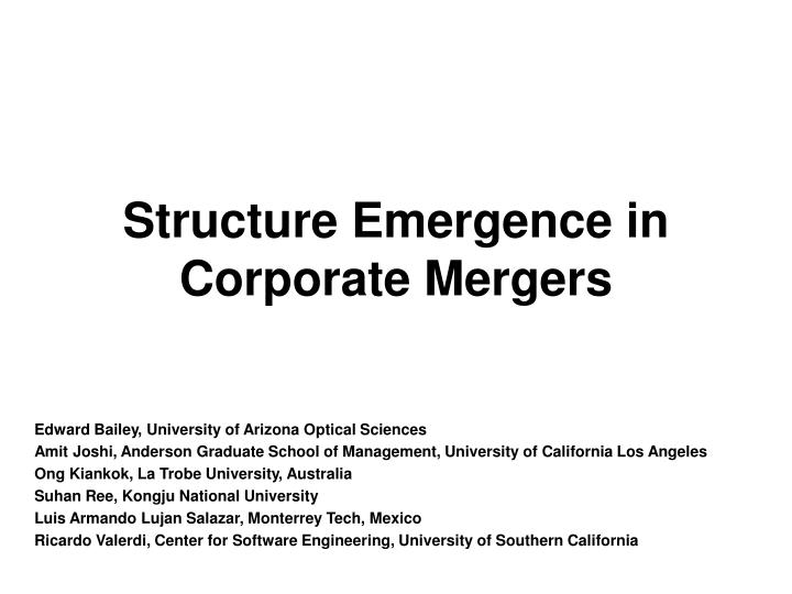structure emergence in corporate mergers n.