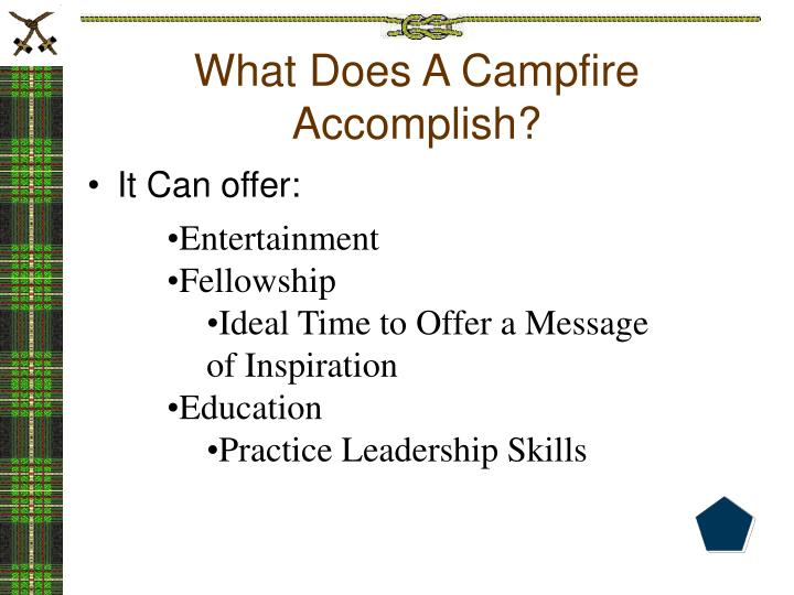 What Does A Campfire Accomplish?