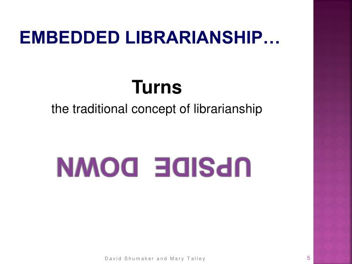 Embedded Librarianship…