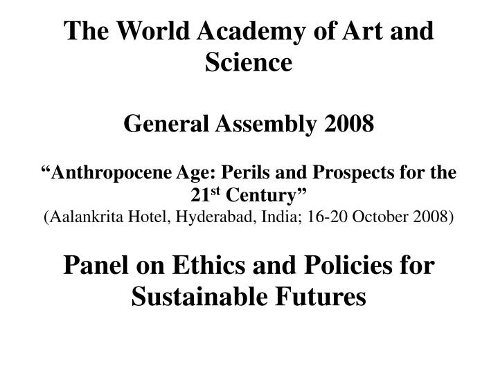 The world academy of art and science