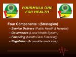 fourmula one for health