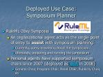 deployed use case symposium planner