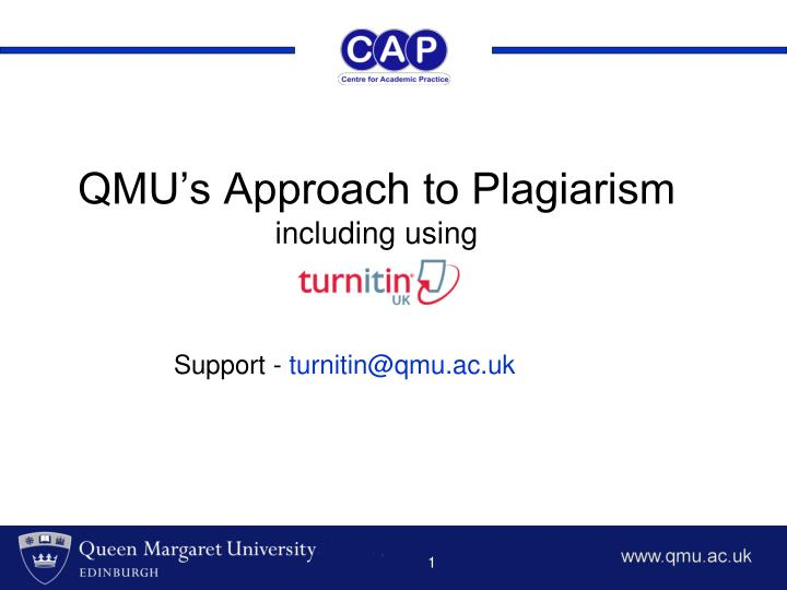 qmu s approach to plagiarism including using n.