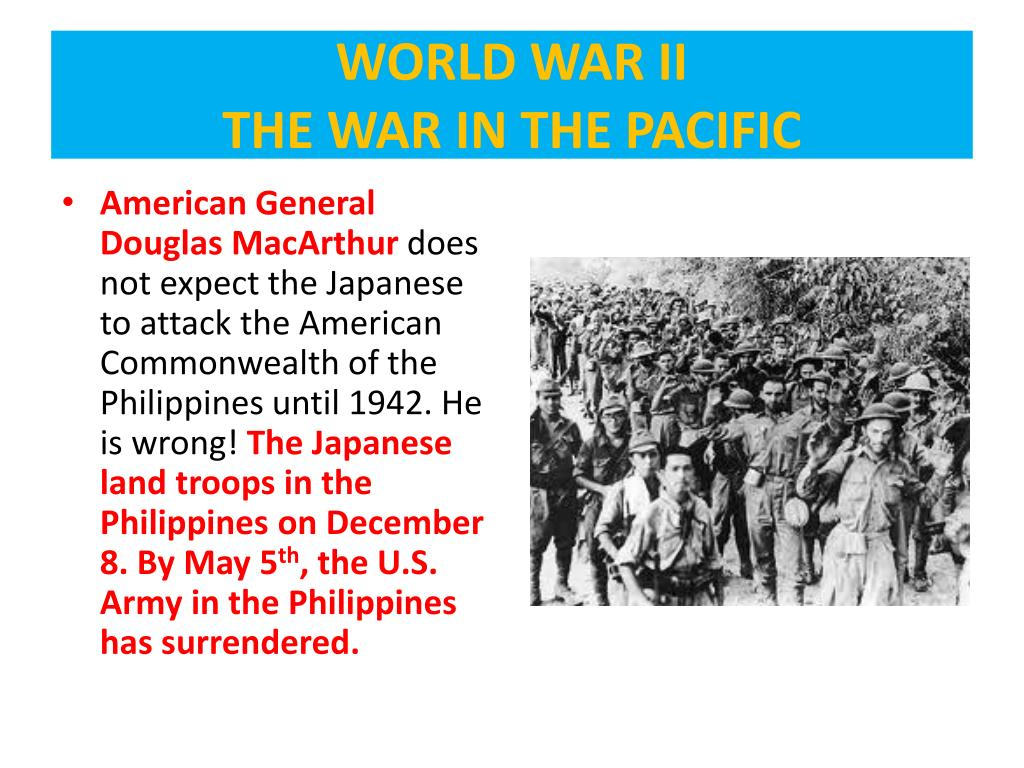 PPT - WORLD WAR II THE WAR IN THE PACIFIC 1941-1945 PowerPoint