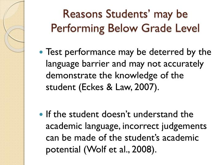 Reasons Students' may be Performing Below Grade Level
