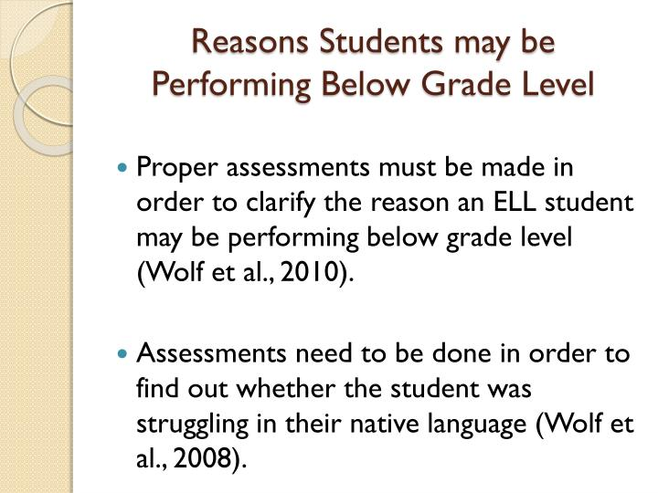 Reasons Students may be Performing Below Grade Level