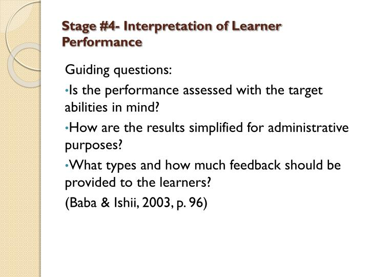 Stage #4- Interpretation of Learner Performance