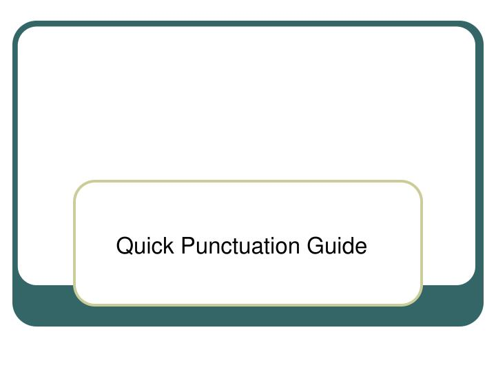 quick punctuation guide n.