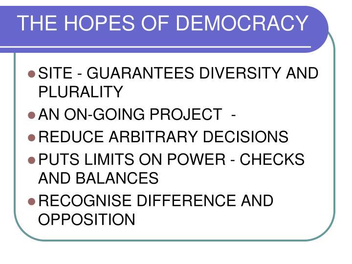 THE HOPES OF DEMOCRACY