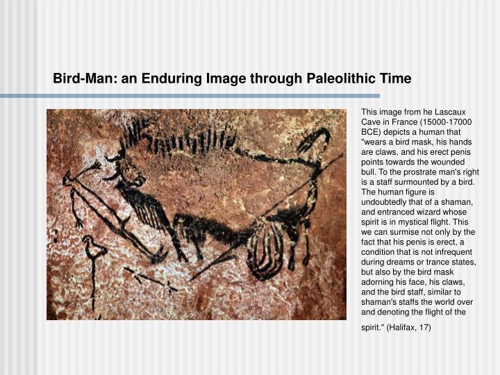 Bird-Man: an Enduring Image through Paleolithic Time
