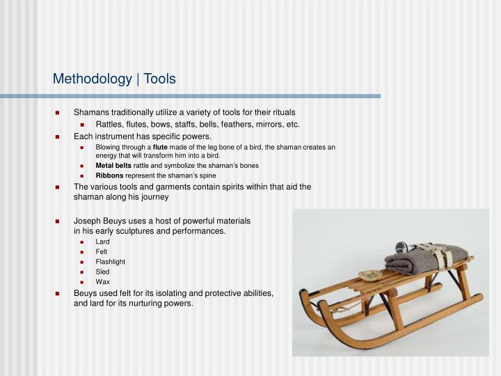 Methodology | Tools