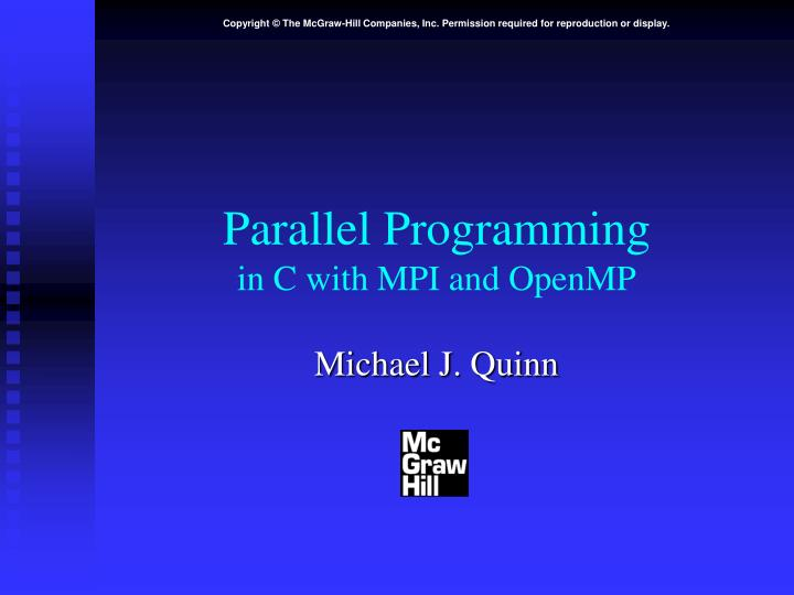 parallel programming in c with mpi and openmp n.