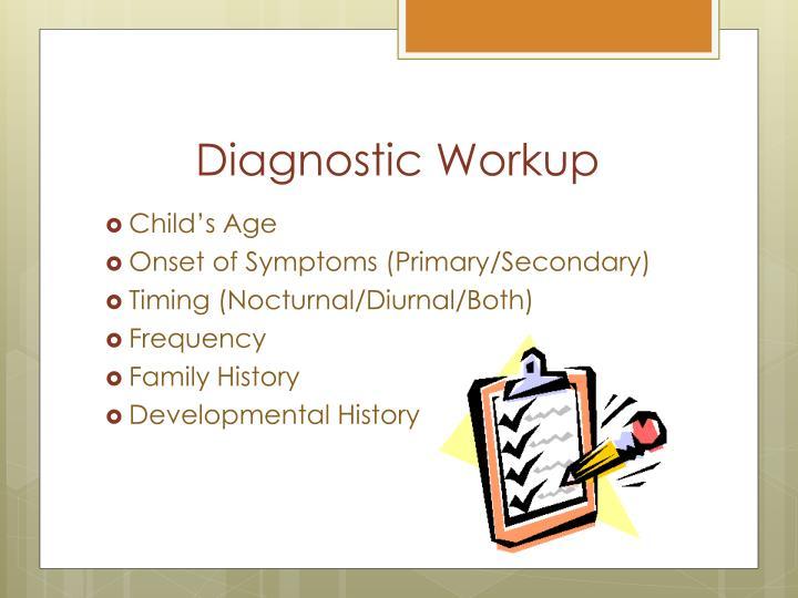 Diagnostic Workup