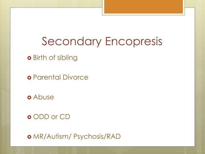 Secondary Encopresis